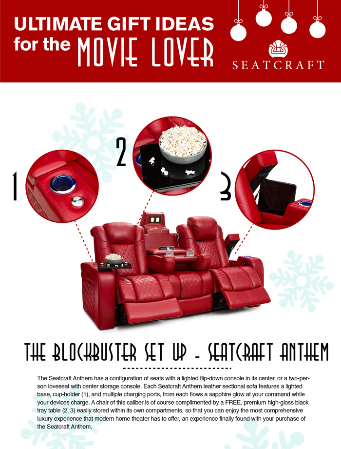 The Seatcraft Anthem has a configuration of 3 seats with a lighted flip-down console in its center, or a two-person loveseat with center storage console. Each Seatcraft Anthem leather sectional sofa features a lighted base, cup-holder, and multiple charging ports, from each flows a sapphire glow at your command while your devices charge. A chair of this caliber is of course complimented by a FREE, premium high-gloss black tray table easily stored within its own compartments, so that you can enjoy the most comprehensive luxury experience that modern home theater has to offer, an experience finally found with your purchase of the Seatcraft Anthem.